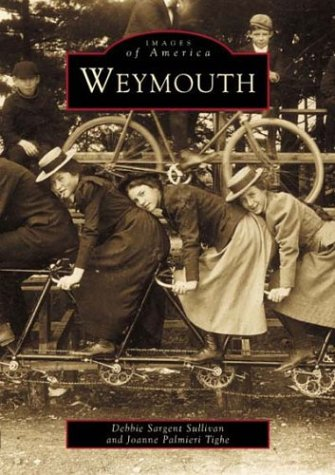 Images of America: Weymouth